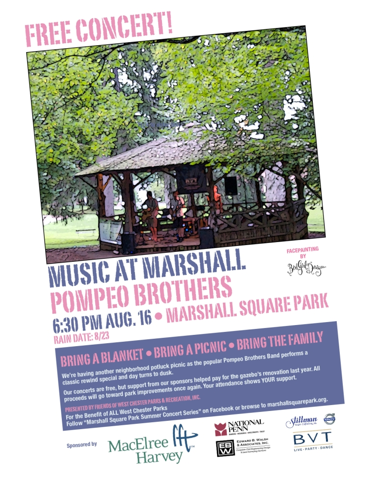 We're Doing It Again...  Music and Food in Marshall Square Park • Thursday, August 16 • 6:30PM